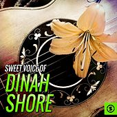 Sweet Voice of Dinah Shore by Dinah Shore