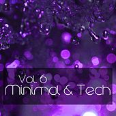 Minimal&Tech, Vol. 6 - EP by Various Artists