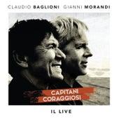 Capitani coraggiosi - Il Live by Gianni Morandi