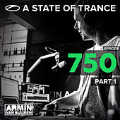 A State Of Trance Episiode 750, Part. 1 von Various Artists