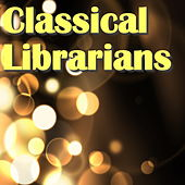 Classical Librarians by Various Artists