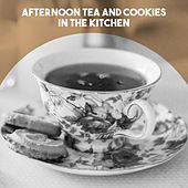 Afternoon Tea and Cookies in the Kitchen by Karl Ristenpart Conducting The Orchestra Of The Sarre