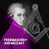 Freemasonry and Mozart by Various Artists