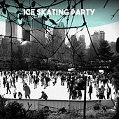 Ice Skating Party by Various Artists