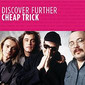 Discover Further by Cheap Trick