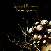 IM The Supervisor by Infected Mushroom