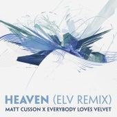 Heaven (ELV Remix) by Matt Cusson