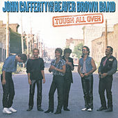 Tough All Over by John Cafferty & The Beaver Brown Band