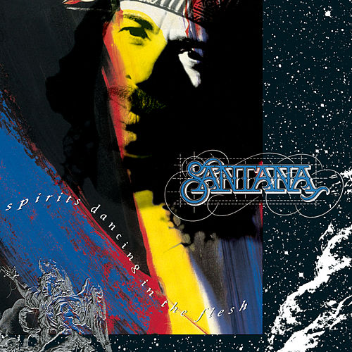 Spirits Dancing In The Flesh by Santana
