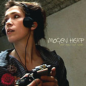 Not Now But Soon von Imogen Heap