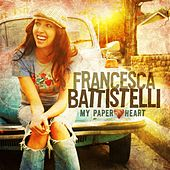 My Paper Heart by Francesca Battistelli