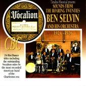 Sounds From the Roaring Twenties: Ben Selvin and His Orchestra 1924-1926 by Ben Selvin & His Orchestra