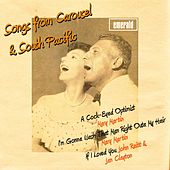 Songs from Carousel & South Pacific by Various Artists