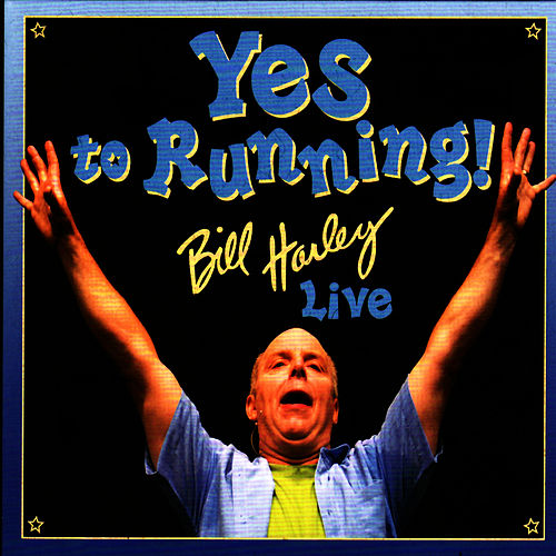 Yes to Running! by Bill Harley
