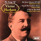 The Songs of Victor Herbert by Various Artists