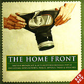 The Home Front: Archive Broadcast Recordings 1939-45 by Various Artists