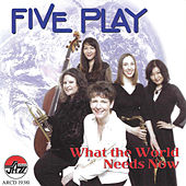 What the World Needs Now by Various Artists