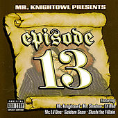 Mr. Knightowl Presents: Episode 13 by Various Artists