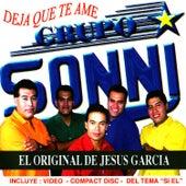 Deja Que Te Ame by Grupo Sonni