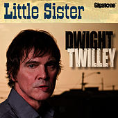 Little Sister by Dwight Twilley