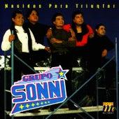 Nacidos Para Triunfar by Grupo Sonni
