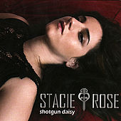 Shotgun Daisy by Stacie Rose