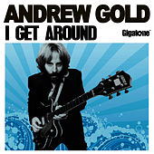 I Get Around by Andrew Gold