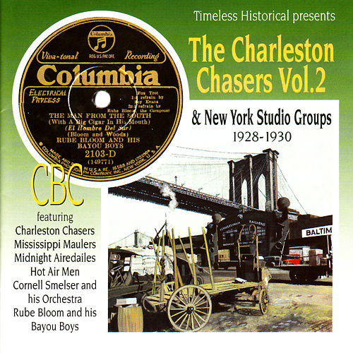 The Charleston Chasers Vol. 2 & New York Studio Groups 1928-1930 by Various Artists