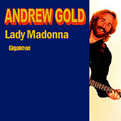 Lady Madonna by Andrew Gold
