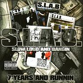 7 Years and Runnin (S.L.A.B.ed) by Trae