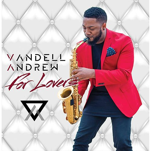 For Lovers by Vandell Andrew