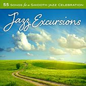 Jazz Excursions: 55 Songs For A Smooth Jazz Celebration by WordHarmonic