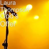 God's Offer by Laura Thompson