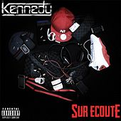 Sur écoute by Kennedy