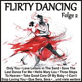 Flirty Dancing, Folge 2 von Various Artists