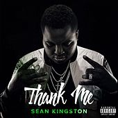 Thank Me by Sean Kingston