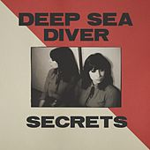 Secrets by Deep Sea Diver