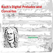 Bach: Preludes and Concertos by Various Artists