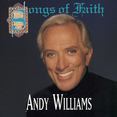 Songs Of Faith by Andy Williams
