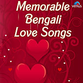 Memorable Bengali Love Songs by Various Artists