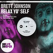 Relax Yo' Self by Brett Johnson