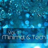 Minimal&Tech, Vol. 7 - EP by Various Artists