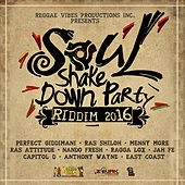 Soul Shake Down Party Riddim 2016 by Various Artists