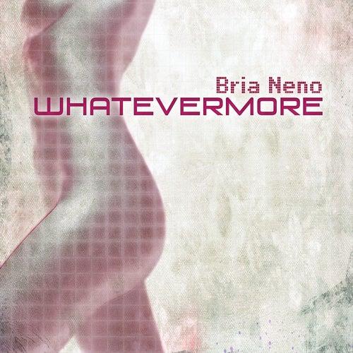 Whatevermore von Brian Eno