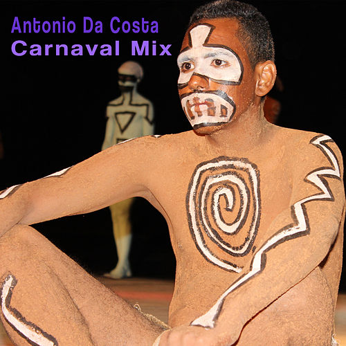 Carnaval Mix by Antonio Da Costa