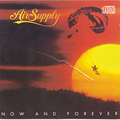Now And Forever by Air Supply