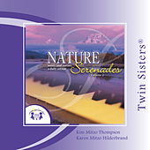 Twin Sisters: Nature Serenades, Vol. 2 by Kim Mitzo Thompson