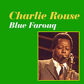 Blue Farouq by Charlie Rouse