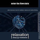 Enter the Flow State by Relaxation Sleep Meditation