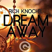 Dream Away - EP by Rich Knochel